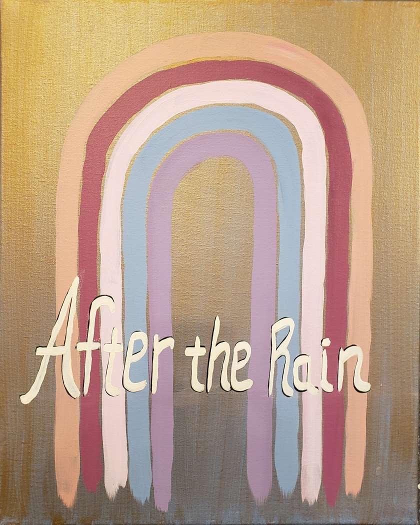 After the Rain, a Rainbow