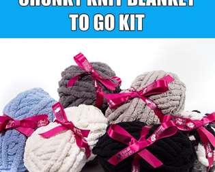 Chunky Blanket To Go Kit