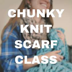 Chunky Infinitity Scarf Workshop