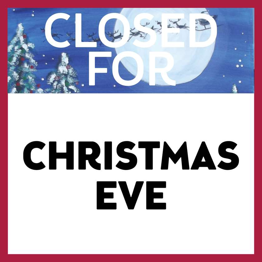 Closed for Christmas Eve