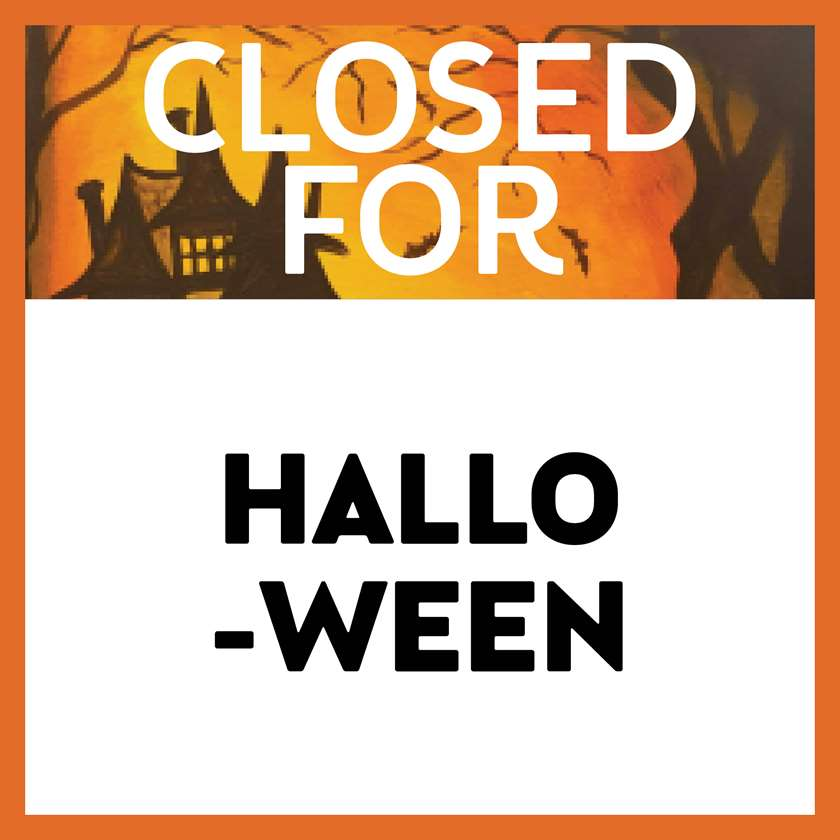 Closed for Halloween