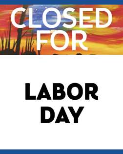 Closed for Labor Day