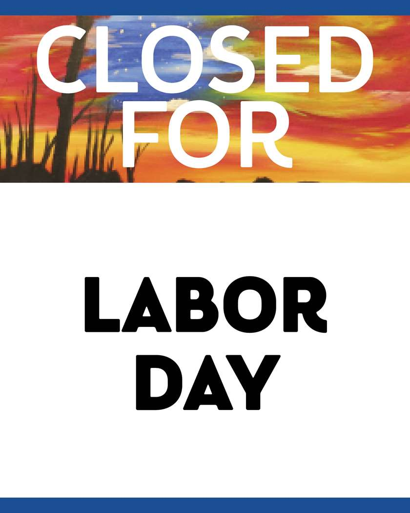 photograph relating to Closed Labor Day Printable Sign called Shut for Labor Working day - Mon, Sep 02 12AM at Sanderlin