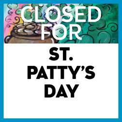 Closed for St. Patrick's Day