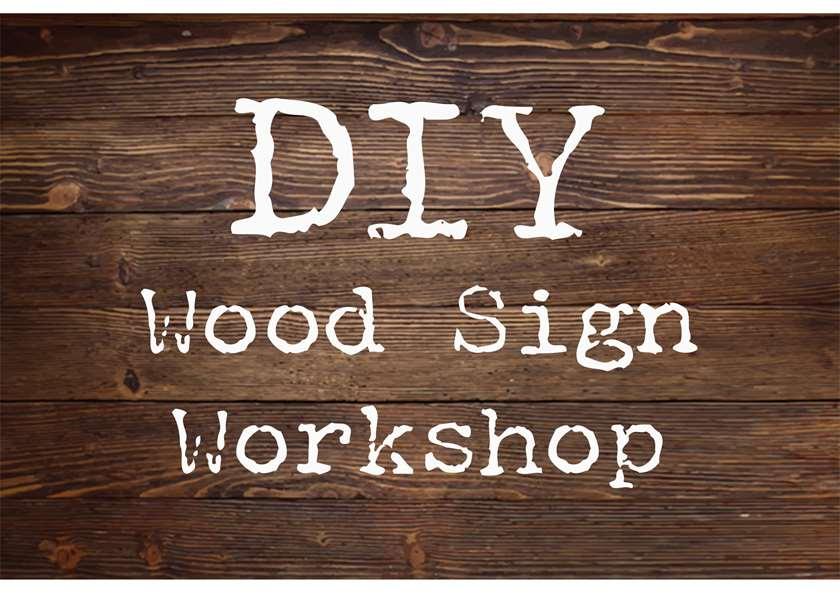 DIY Wood Sign Workshop - REGISTER BY 11/1