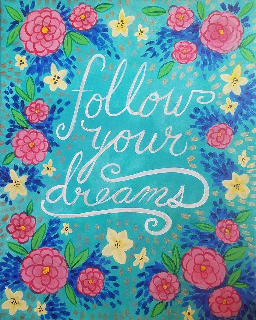 Follow Your Floral Dreams