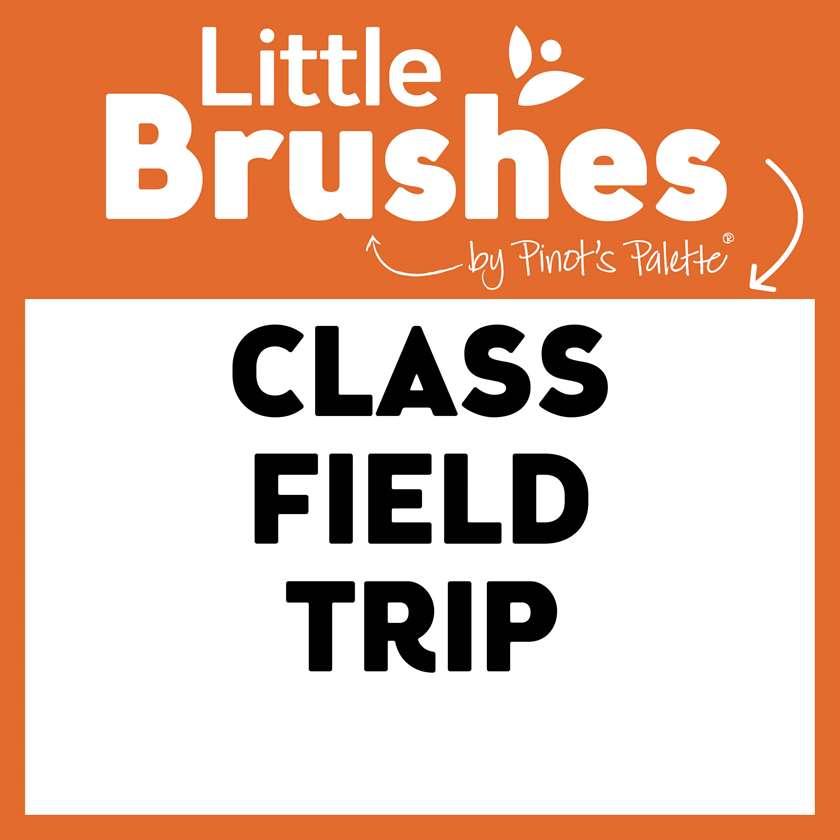 Little Brushes: Class Field Trip