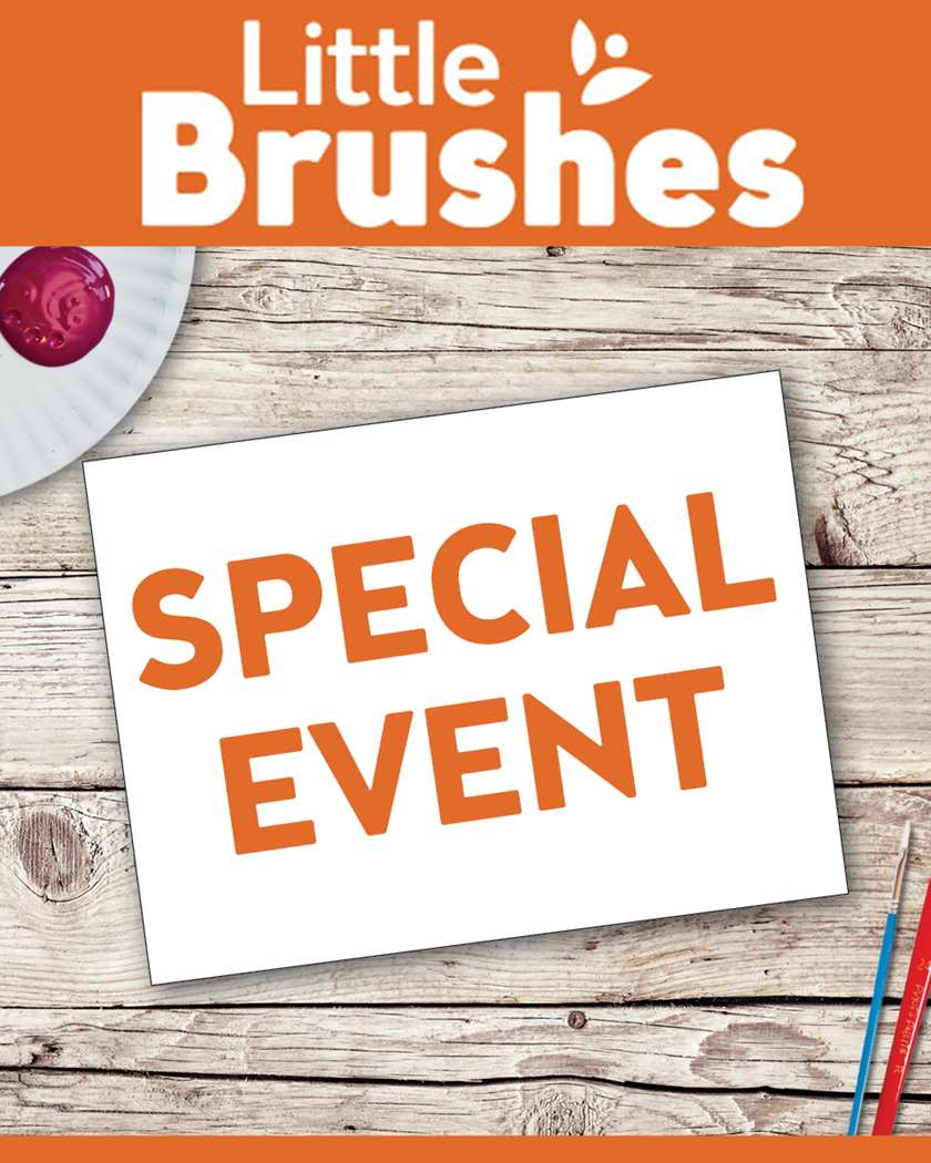 Little Brushes Special Event!