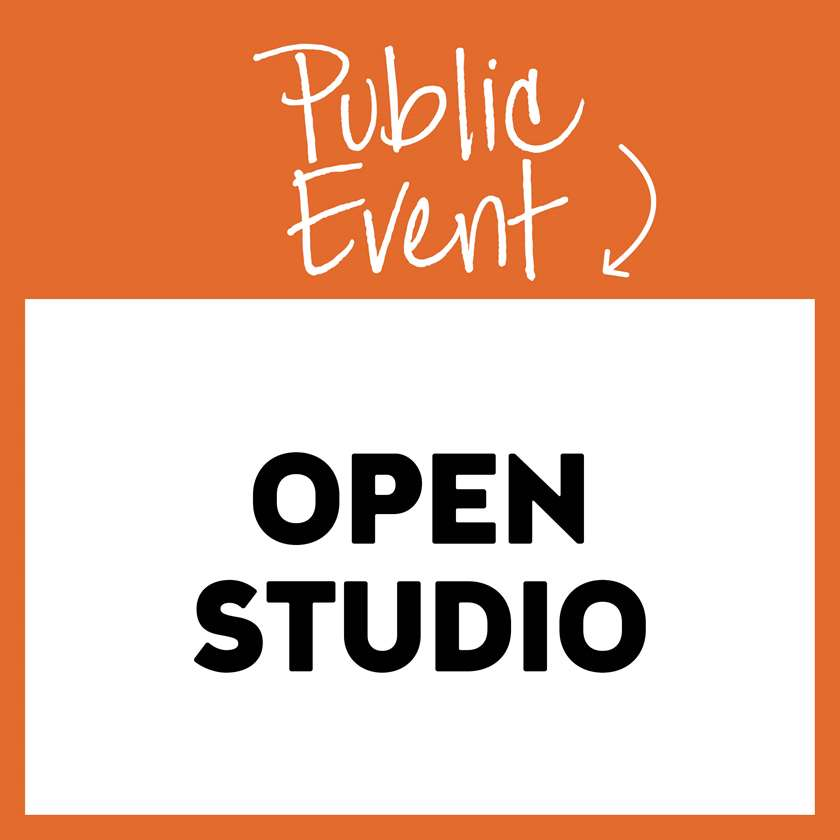 Open Studio - In Studio Event - Limited Seating Available
