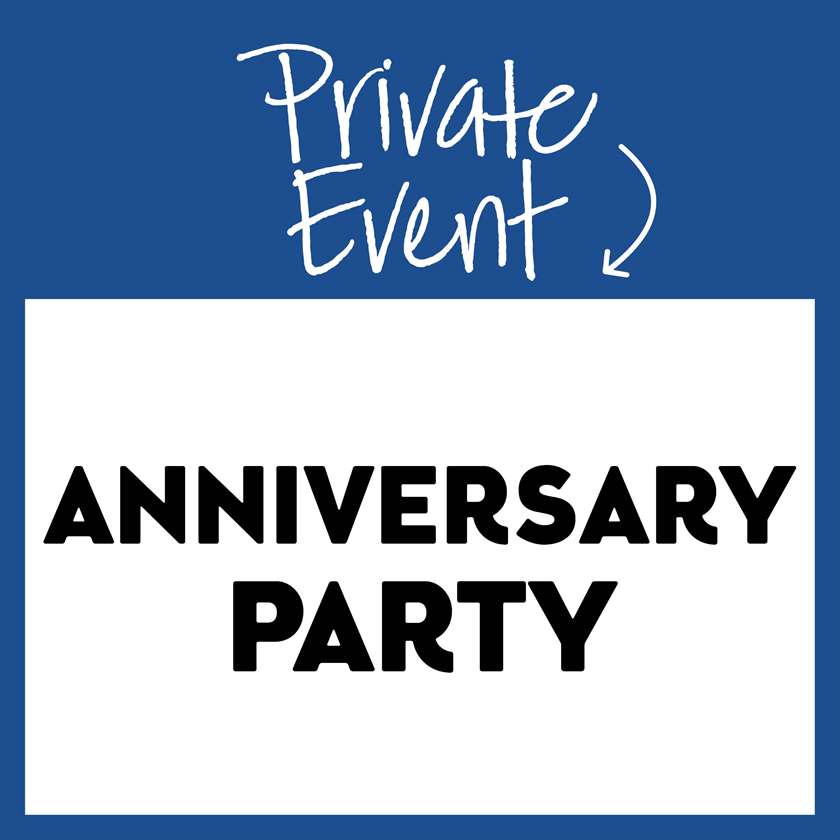 Private Event: Anniversary Party