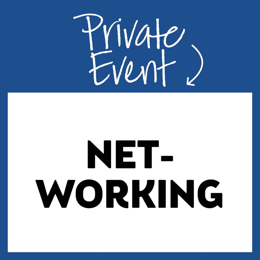 Private Event: Networking