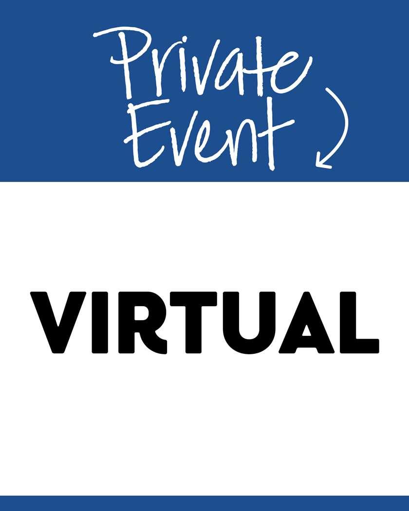 Private Event: Virtual