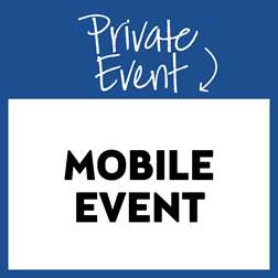Private Mobile Event