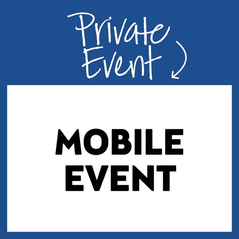 Private Mobile Event