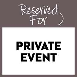 Reserved Private Event