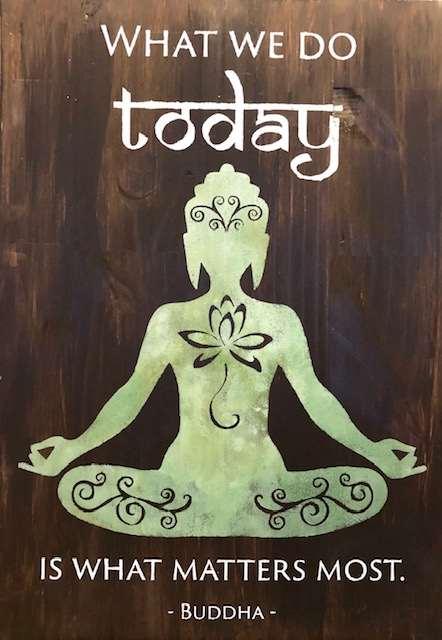 Today Matters Buddha Wood Board