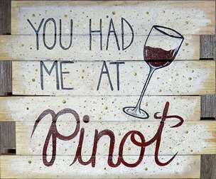 Wooden Sign - Pinot Love