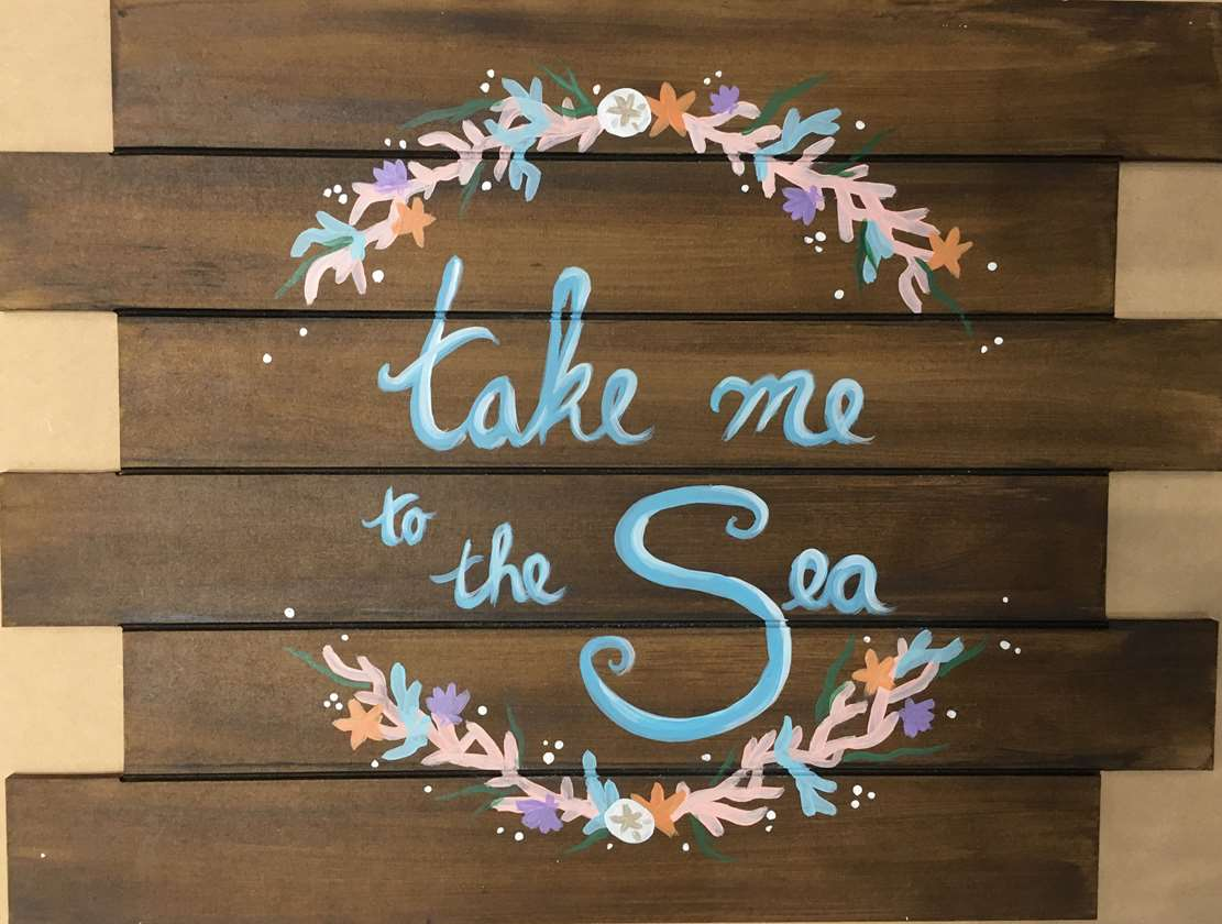 Wooden Sign - Take Me to the Sea